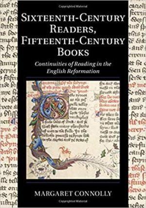 Sixteenth Century Readers, Fifteenth Century Books